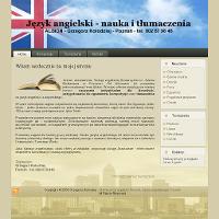 Priorytetem biura Albion Język Angielski Poznań są solidne tłumaczenia na język angielski. Nauka Angielskiego Poznań - oferuję nauczanie indywidualne. To według specjalistów niezwykle skuteczny tryb nauki, który można świetnie dostosować do poziomu jednego ucznia. Korepetycje z Angielskiego Poznań - moim klientom gwarantuję korepetycje na wszystkich poziomach edukacji. Wszystkie zajęcia są wzbogacane obszerną biblioteką periodyków. Albion Angielski Poznań - dzięki wieloletniej praktyce w obszarze tłumaczeń, swoim klientom mogę zaoferować naukę języka na wysokim poziomie w niskiej cenie. Cennik jest opublikowany na witrynie. Zapraszam! ./_thumb/www.kolodziej-albion.pl.png