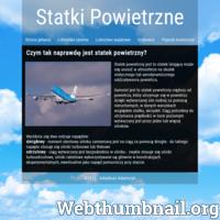 Strona przedstawia definicje lotnictwa cywilnego i wojskowego. Można z niej także dowiedzieć się jakie są różnice między statkiem kosmicznym a statkiem powietrznym oraz między samolotem a szybowcem. ./_thumb/www.statkipowietrzne.com.pl.png